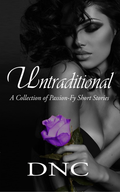 romance-erotica-book-untraditional-passionfy-by-author-dnc