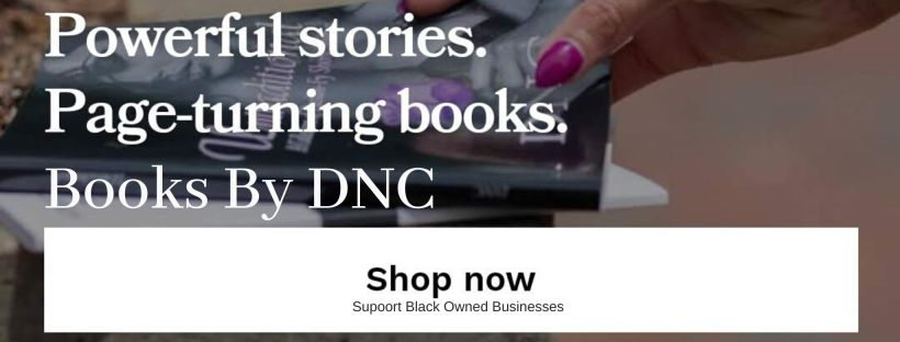 Shop books by DNC. Support Black Owned Businesses